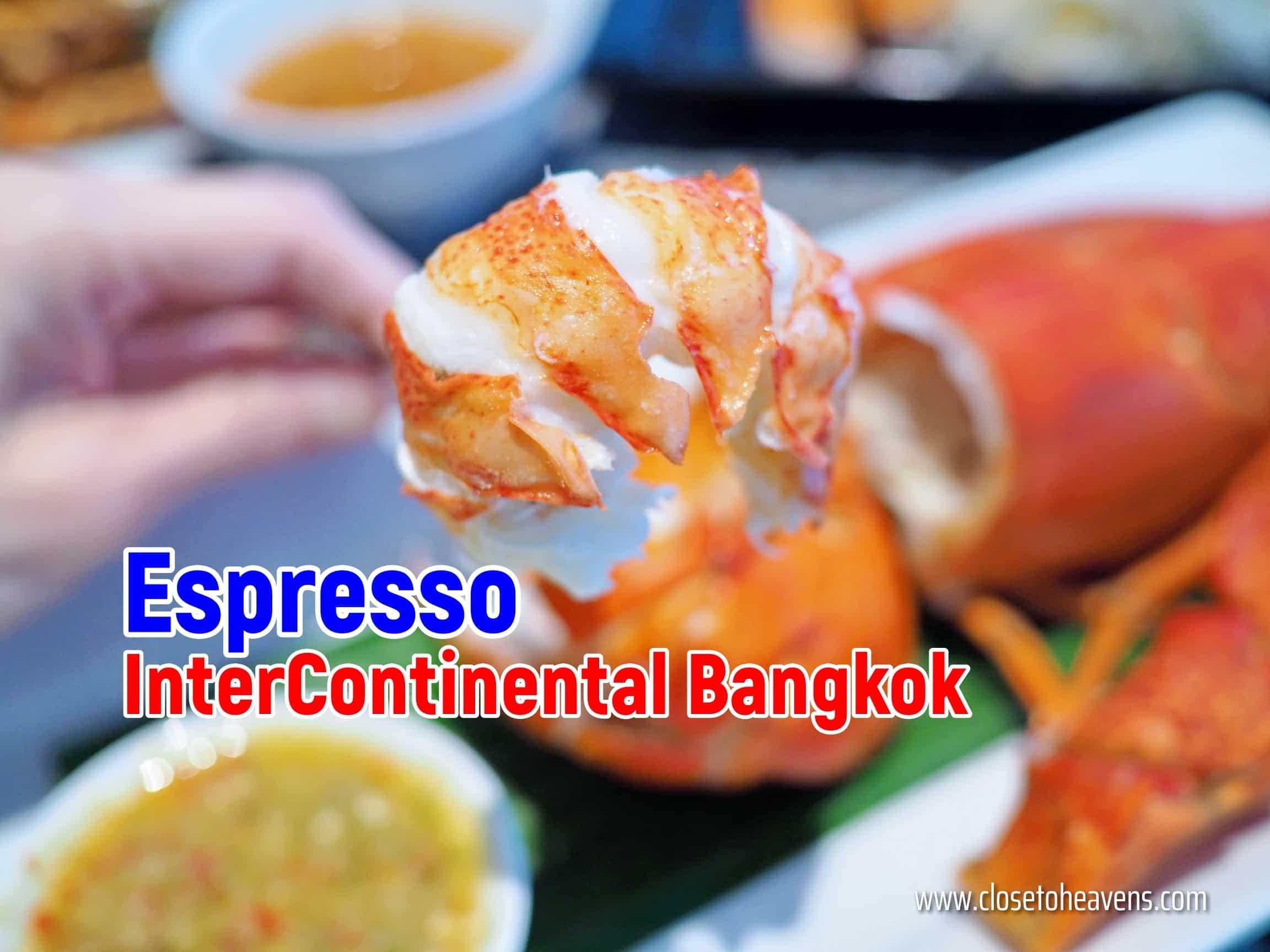 Sunday Brunch Buffet @ Espresso, InterContinental Bangkok
