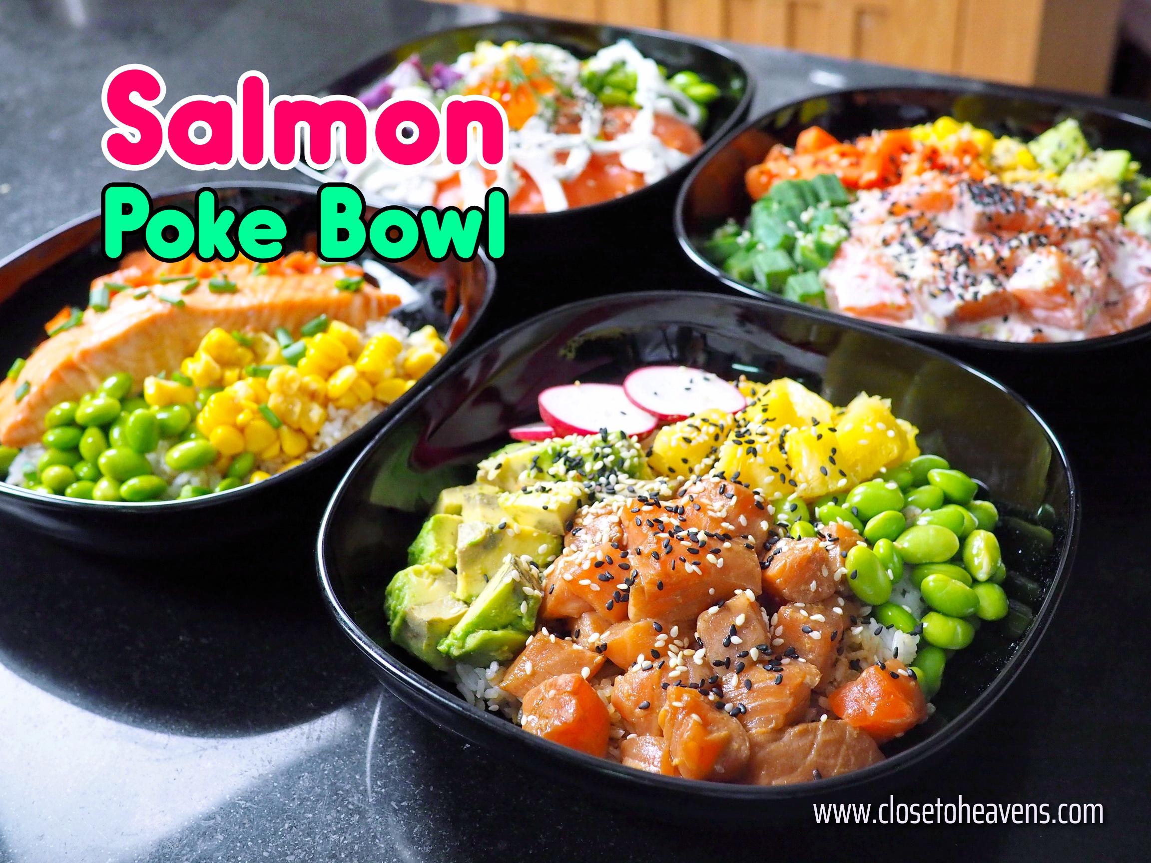 สูตร และ วิธีทำ Salmon Poke Bowl 4 แบบ