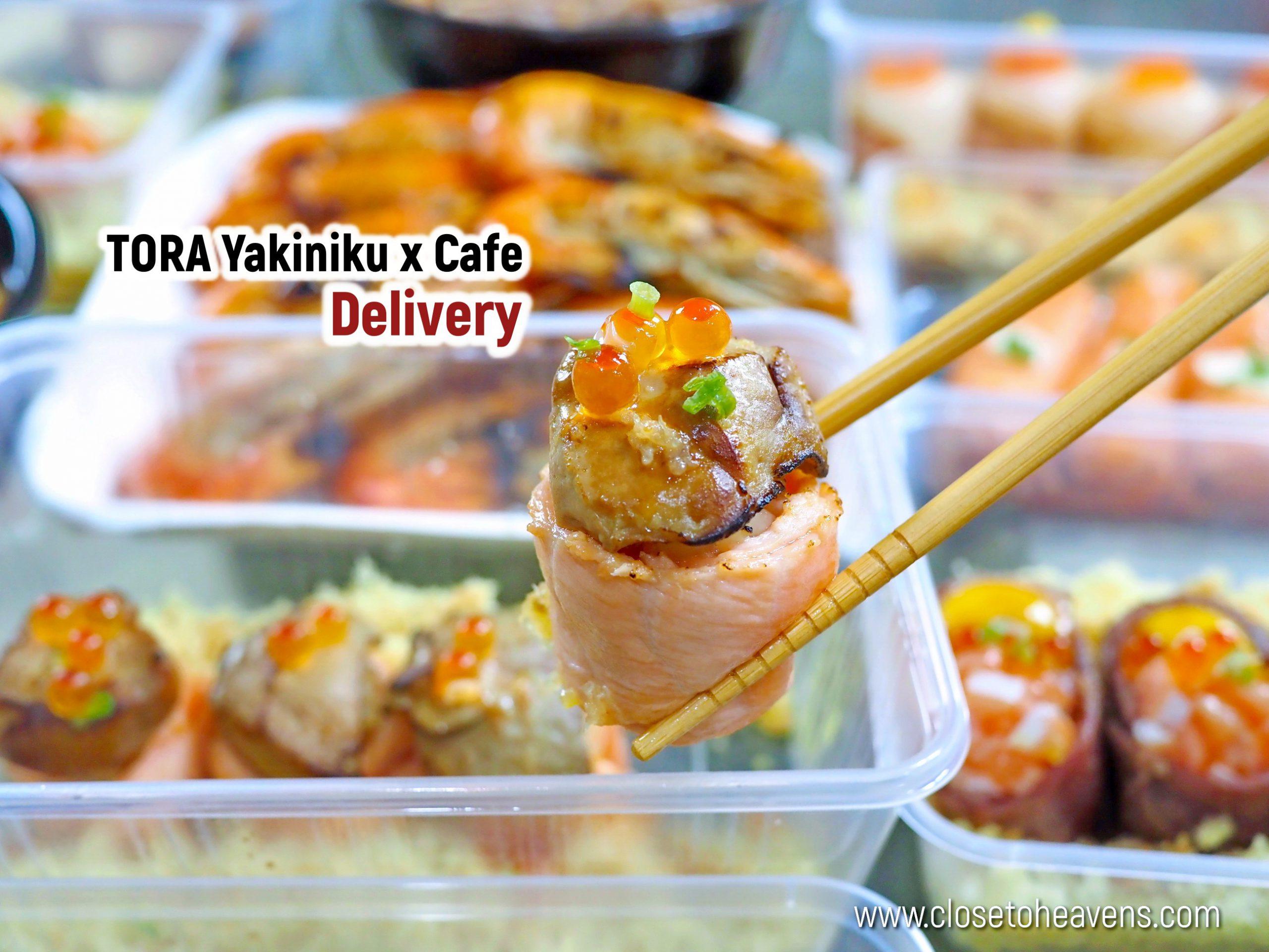 Tora Yakiniku x Cafe Food Delivery