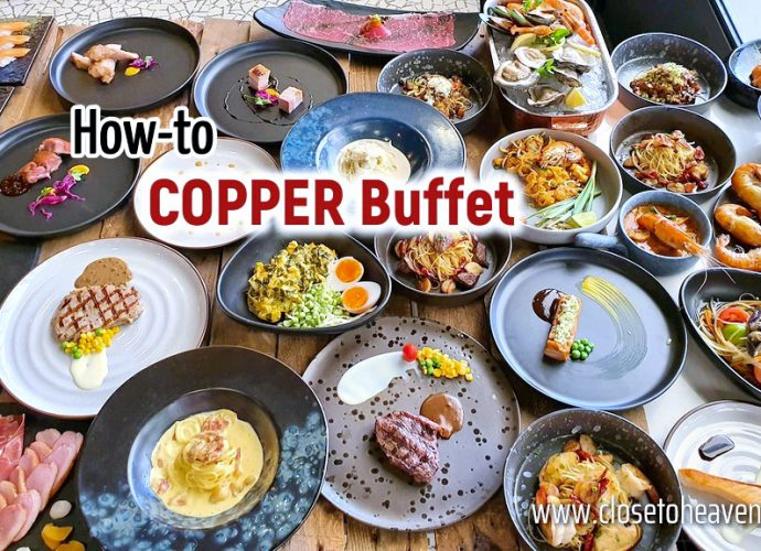 How-to Copper Buffet ฮาวทู กินคอปเปอร์บุฟเฟ่ต์