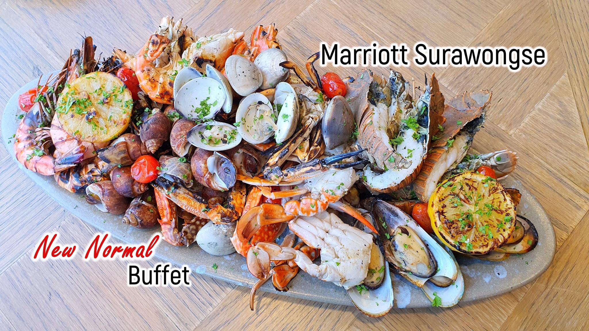 New Normal Buffet | Praya Kitchen @ Marriott Surawongse