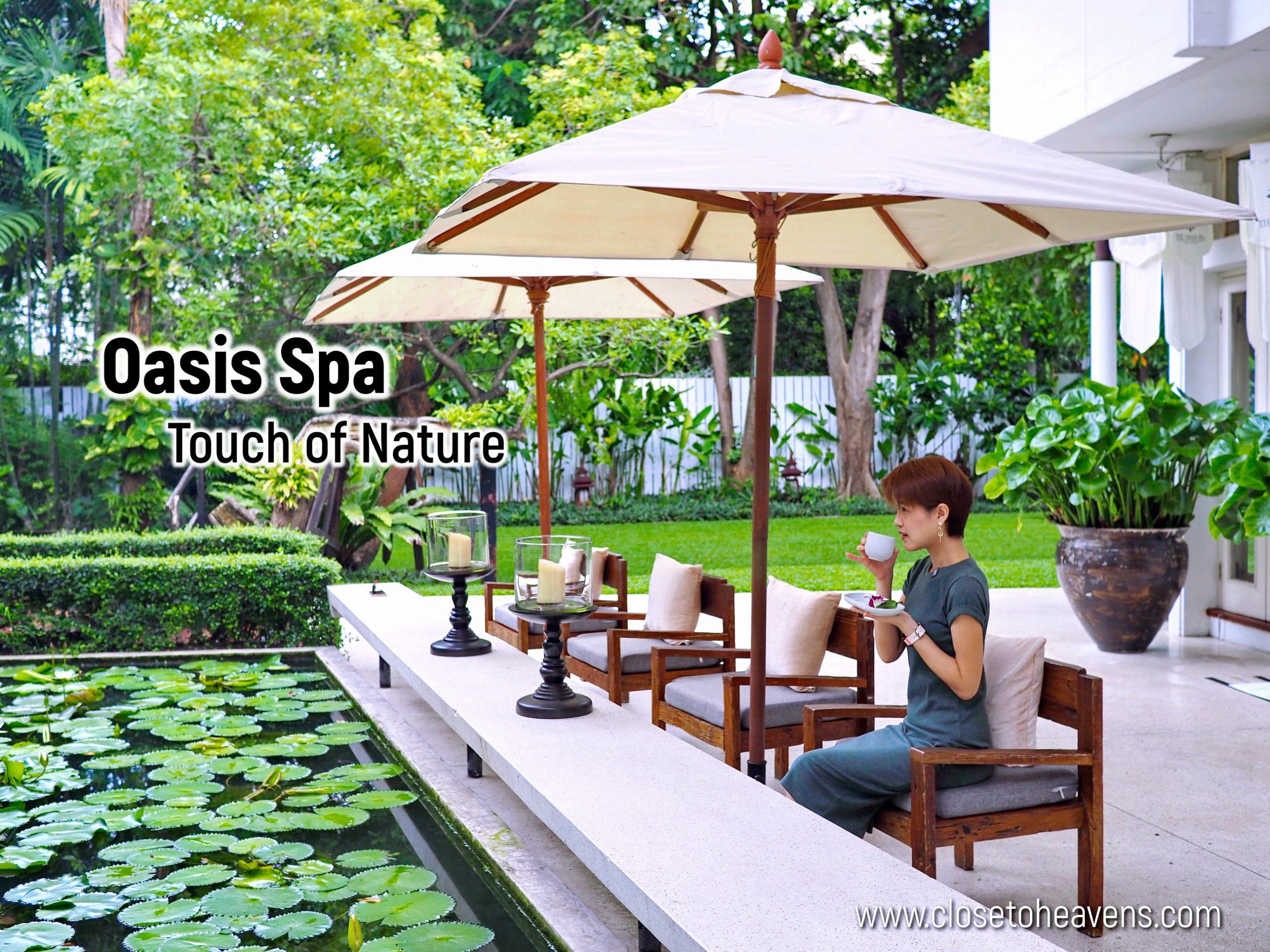 Oasis Spa Bangkok Sukhumvit 31 | Touch of Nature