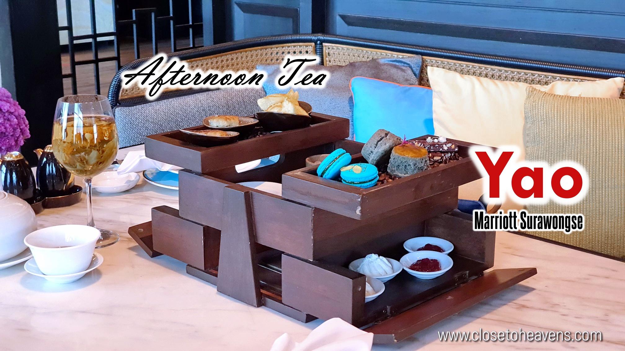 Afternoon Tea สไตล์จีน Yao @Marriott Surawongse