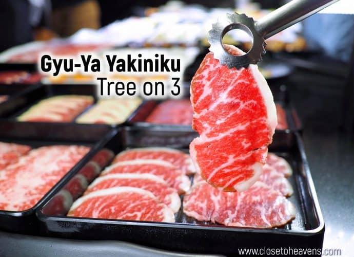 Gyu-Ya Yakiniku | Tree on 3 บุฟเฟ่ต์เนื้อย่าง กุ้งแม่น้ำไม่อั้น