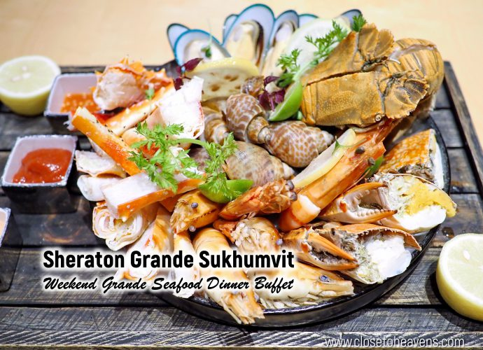 Sheraton Grande Sukhumvit | Weekend Grande Seafood Dinner Buffet