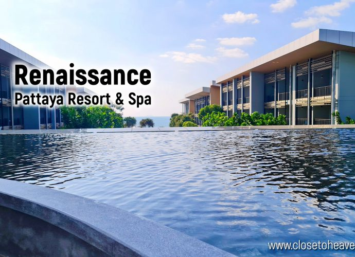 Renaissance Pattaya Resert & Spa   รีวิวที่พักและบุฟเฟ่ต์อาหารเช้า