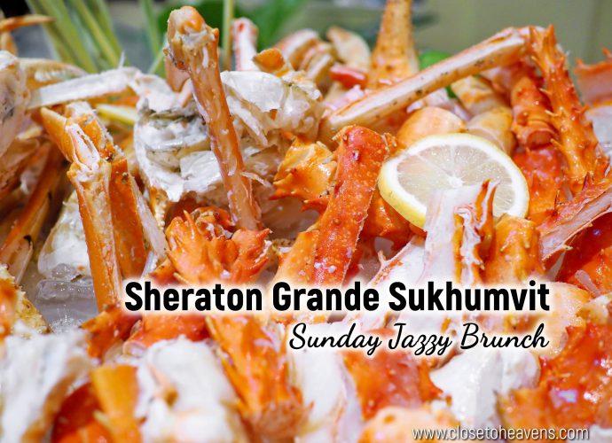 Sheraton Grande Sukhumvit | Sunday Jazzy Brunch Buffet