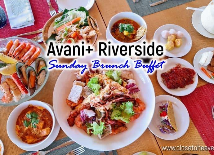 Avani+ Riverside Bangkok | Sunday Brunch Buffet